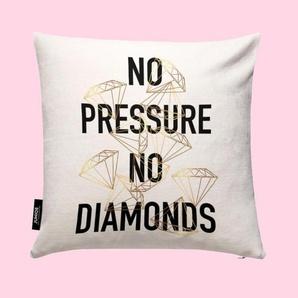 No Pressure- Kissen
