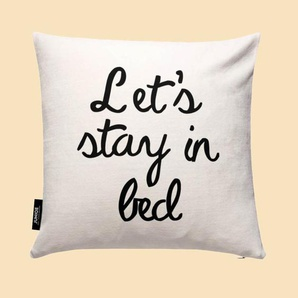Lets Stay In Bed- Kissen