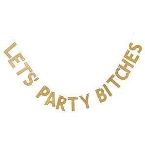 G2PLUS Lets Party Bitches Girlande, Glitzer Papier Bunting für Party Dekoration