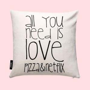 All You Need And Pizza And Netflix- Kissen