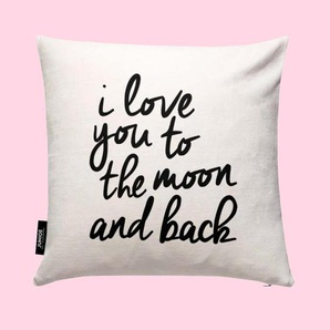 I Love You to the Moon and Back- Kissen